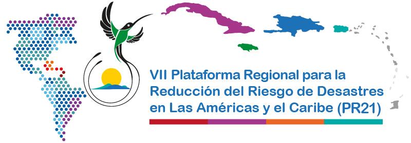 VII Plataforma Regional para la Reducción del Riesgo de Desastres en las Américas y el Caribe Montego Bay, Jamaica, 8-10 Mayo 2020